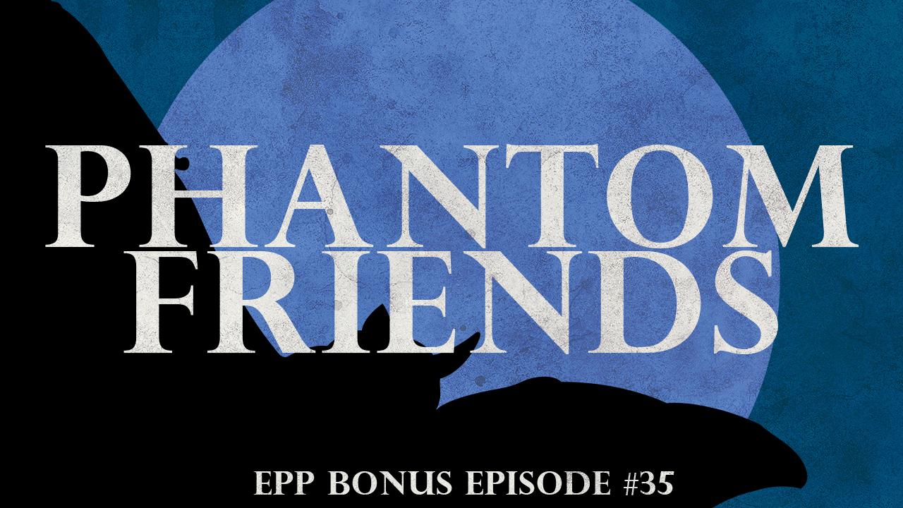 phantomfriends