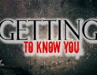 gettingtoknowyoubig